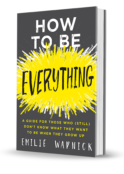 How to Be Everything – An Interview with Author Emilie Wapnick – Part 1 thumbnail